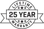 25 Year Lifetime Warranty